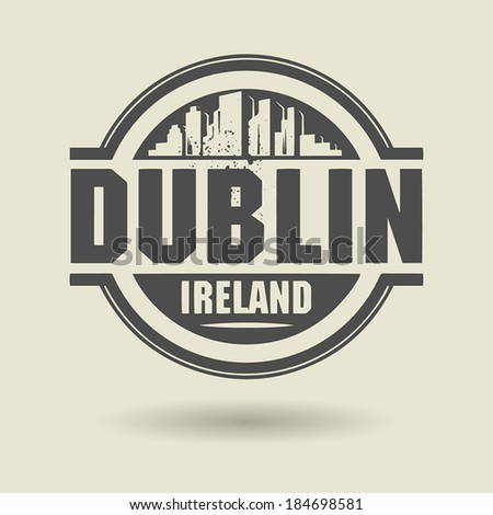 Stamp or label with text Dublin, Ireland inside, vector illustration - stock vector
