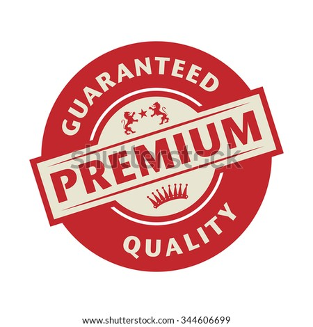 Stamp or label with the text Guaranteed premium quality, vector illustration - stock vector