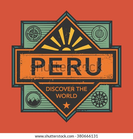 Stamp or vintage emblem with text Peru, Discover the World, vector illustration - stock vector