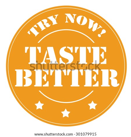 Stamp with text Taste Better,vector illustration - stock vector