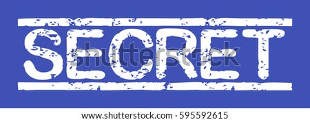 "Stamp with word ""secret"", grunge style, white text on blue indigo background"