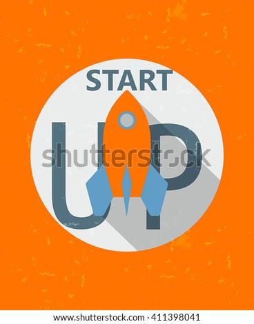 start up and rocket symbol - business development concept words in grunge drawn flat design label, vector - stock vector