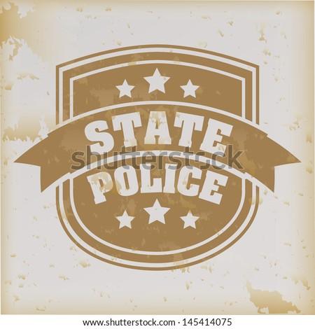state police seal over vintage background vector illustration  - stock vector