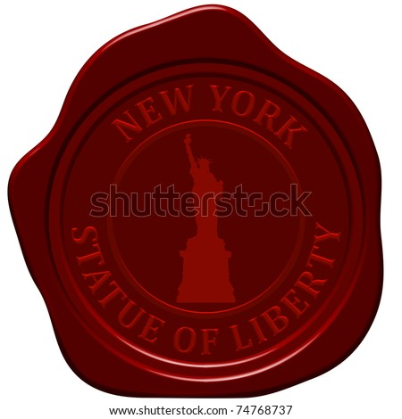 Statue of liberty. Sealing wax stamp for design use. - stock vector