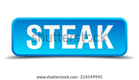 Steak blue 3d realistic square isolated button - stock vector