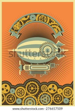 Steam punk poster with a picture of the airship on a background of gears and mechanical components - stock vector