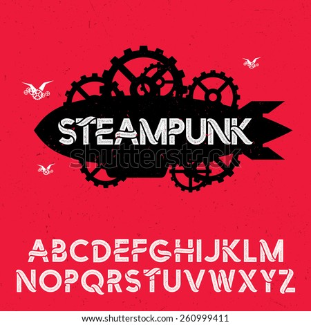 Steampunk font with illustration of airship on dirty background - stock vector