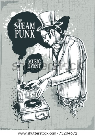Steampunk musical poster with retro styled dj. Layered. Vector EPS 10 illustration. - stock vector