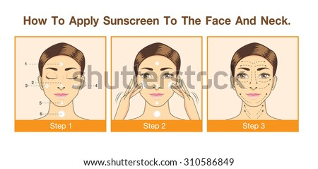 Step to apply sunscreen to face and neck for use to design packaging, label, illustration or other job - stock vector