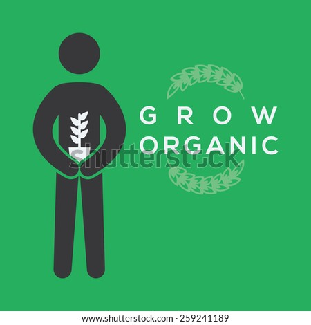 Stick man figure holding a plant vector illustration. Grow organic food concept. - stock vector