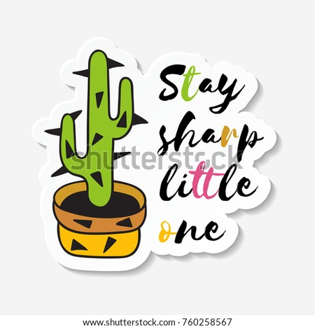 Sticker cactus pot inscription stay sharp stock vector 760258567 shutterstock