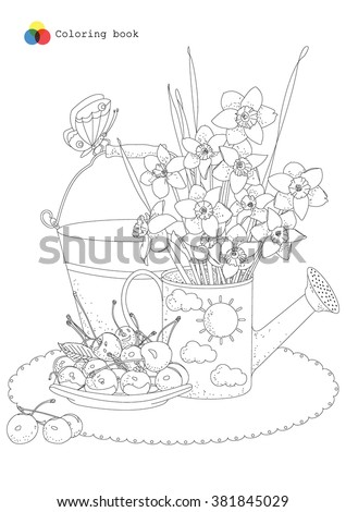 still life with watering can, garden flowers and cherries for coloring book. Vector doodle floral illustration in black and white. - stock vector