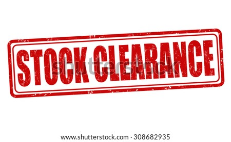 Stock clearance grunge rubber stamp on white background, vector illustration - stock vector