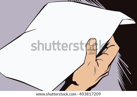 Stock illustration. Hands of people in the style of pop art and old comics. Blank sheet of paper for your message in the man's hand. - stock vector