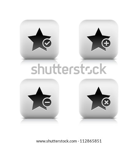 Stone web 2.0 button star icon and check mark, plus, minus, delete sign. Satined rounded square shape with black shadow and gray reflection on white background. 8 eps vector illustration - stock vector