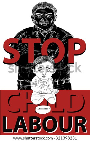 stop child labour and child begging by stop giving money to kid,Begging Mafia poster - stock vector