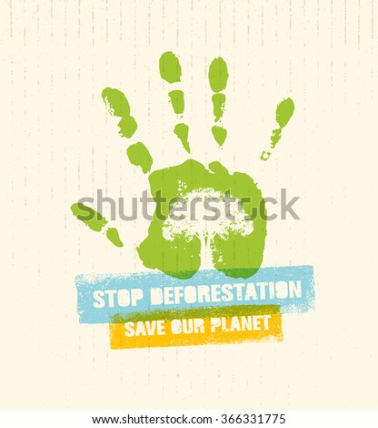 Stop Deforestation Eco Green Banner. Organic Creative Vector Design Concept On Recycled Paper Background With Handprint.