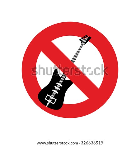 Stop music. Ban for rock music. Red forbidding character. Forbidden electric guitar.