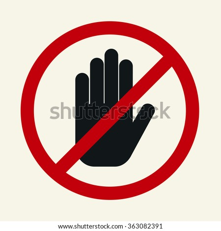 Stop! No entry! Red stop sign for prohibited activities. Vector illustration - stock vector