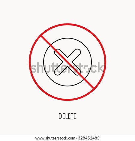 Stop or ban sign. Delete icon. Decline or Remove sign. Cancel symbol. Prohibition red symbol. Vector - stock vector