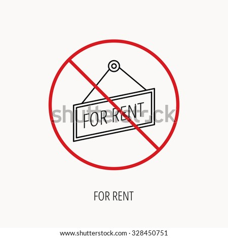 Stop or ban sign. For rent icon. Advertising banner tag sign. Prohibition red symbol. Vector - stock vector