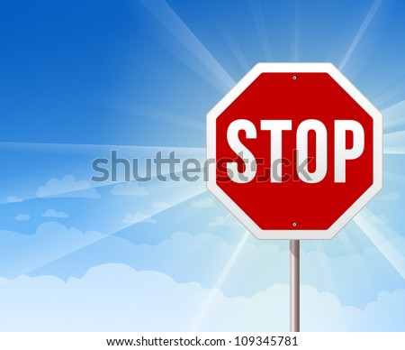 Stop Roadsign on Blue Sky Background - Illustration of Red Stop Sign on shiny blue background