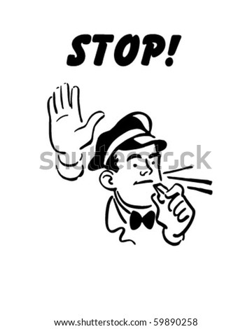 Stop! - Service Station Mechanic - stock vector