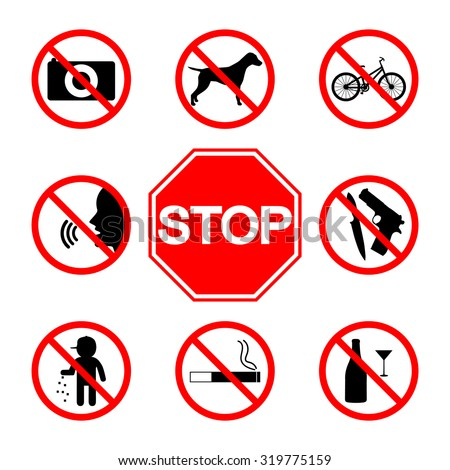 Stop sign. Do not smoke. Do not litter. No pets. No alcohol. Do not shout. Photography prohibited. Prohibited transport. No weapons. No bicycles. - stock vector