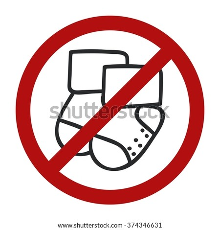 Stop sign. Vector doodle socks icon for web design. Handdrawn symbol of footwear. Vector illustration No baby allowed.