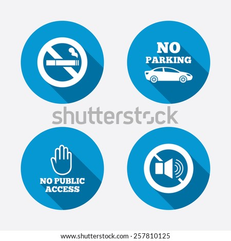 Stop smoking and no sound signs. Private territory parking or public access. Cigarette and hand symbol. Circle concept web buttons. Vector - stock vector