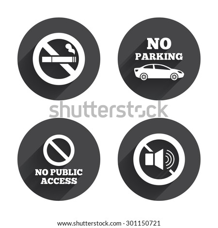Stop smoking and no sound signs. Private territory parking or public access. Cigarette symbol. Speaker volume. Circles buttons with long flat shadow. Vector - stock vector