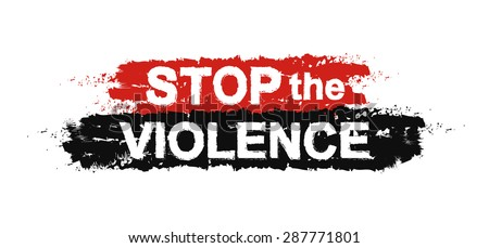 Stop the violence, paint ,grunge, protest, graffiti sign. Vector - stock vector