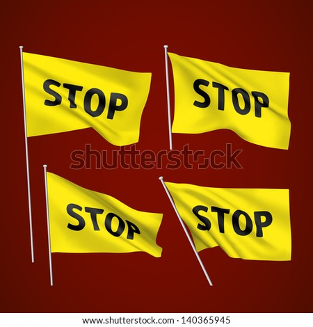 Stop - yellow vector flags. A set of wavy 3D flags created using gradient meshes. EPS 8 vector - stock vector