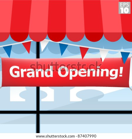 Storefront  with grand opening sign and triangle banners - stock vector