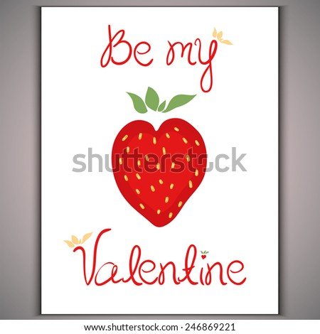 Strawberry red heart on white background and inscription  Be myValentine Vector eps 10  - stock vector