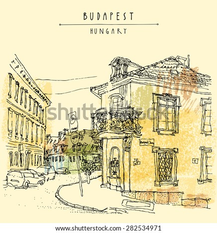 Street corner in Budapest city, Hungary, Eastern Europe. Colored architecture drawing. Travel sketch on paper with hand lettering as title. Editable vector postcard greeting card design template. - stock vector