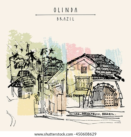 Street in Olinda old town, Brazil, South America. Old Portuguese colonial architecture. Hand-drawn vintage atrwork. Touristic postcard, poster, book illustration in vector