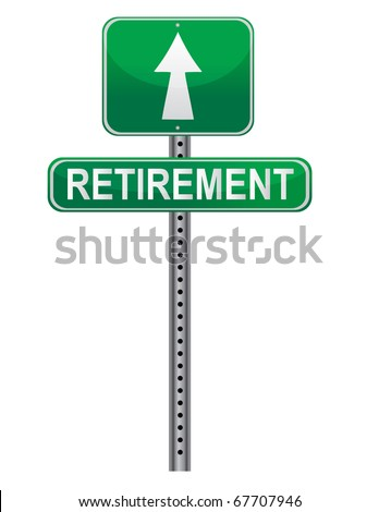 Street post sign pointing the Retirement. Vector file available / Retirement Street sign - stock vector