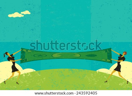 Stretching a Dollar Two businesswomen stretching a dollar to save money. The women and dollar are on a separate layer from the background. - stock vector