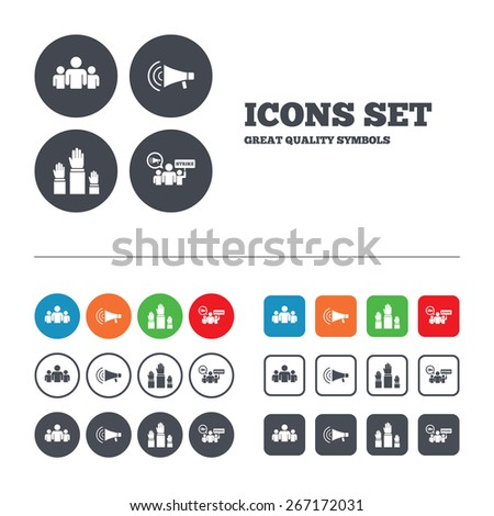 Strike group of people icon. Megaphone loudspeaker sign. Election or voting symbol. Hands raised up. Web buttons set. Circles and squares templates. Vector - stock vector