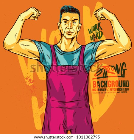 Strong Man Illustration With Work Hard Lettering Background