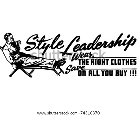 Style Leadership - Retro Ad Art Banner - stock vector