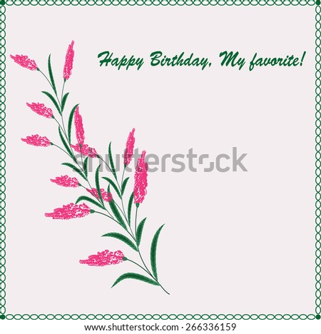 Stylish greeting card. Happy Birthday, my favorite. - stock vector