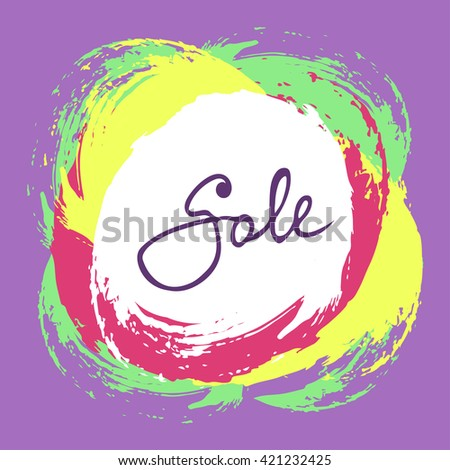 Stylish illustration with colorful hand drawn brush strokes and lettering SALE in vector. Cute funky background with linear word SALE and different colors splatter stains. Vector frame for your design - stock vector