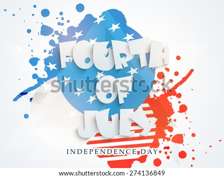 Stylish paper text 4th of July on abstract national flag color splash background American Independence Day celebration. - stock vector