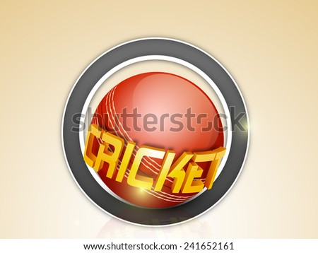 Stylish sticker or label design with shiny 3D golden text Cricket and red ball on brown background.  - stock vector