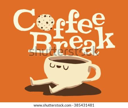 Stylish Take a Coffee Break happy cup - stock vector