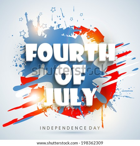 Stylish text Fourth of July on national flag colours grungy background for American Independence Day celebrations.  - stock vector