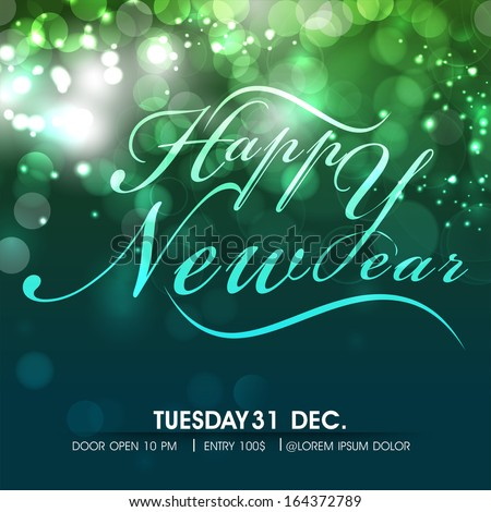 Stylish text Happy New Year on shiny green background, can be use as flyer, banner, poster or invitation.  - stock vector