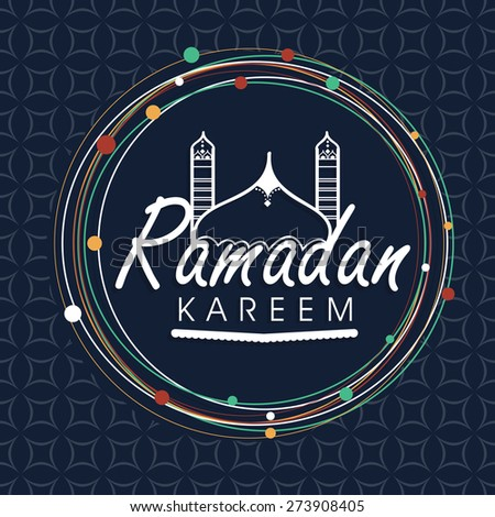 Stylish text Ramadan Kareem and mosque in a rounded frame for Islamic holy month of prayer celebration on seamless background. - stock vector
